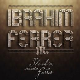 """Ibrahim canta a Ferrer"", nuevo album!"